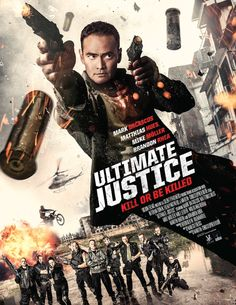 Ultimate Justice - Ultima misiune 2016 film subtitrat hd in romana Movies 2019, Hd Movies, Movies And Tv Shows, Movie Tv, Streaming Hd, Streaming Movies, Les Plus Vues, Site Pour Film, Ideas