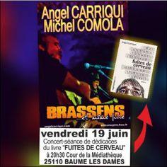 prochain concert/séance de dédicaces : vendredi à 20h30 Cour de la Médiathèque 25110 BAUME LES DAMES … | Angel Carriqui