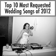 Top 10 Most Requested Wedding Songs of 2012