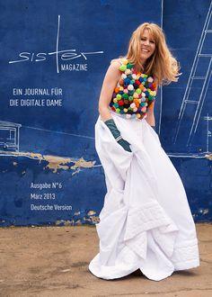 """sisterMAG N°6 ist live! Das Thema der Ausgabe lautet """"Trends und Utopien"""". Kostenlos lesen unter www.sister-mag.de"""