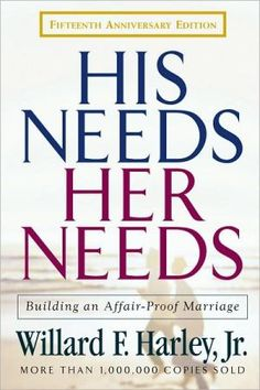 His+Needs,+Her+Needs:+Building+an+Affair-Proof+Marriage