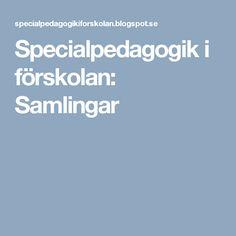 Specialpedagogik i förskolan: Samlingar