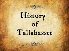 History of Tallahassee, Florida
