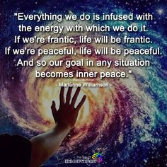 Everything We do Is Infused With The Energy Which We Do It - https://themindsjournal.com/everything-infused-energy/