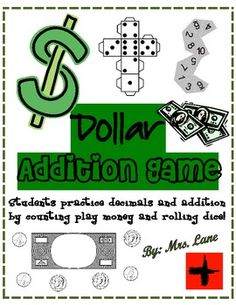 Dollar Addition Game! (For Elementary)