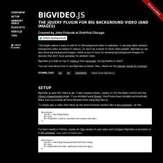 BIGVIDEO.JS - THE JQUERY PLUGIN FOR BIG BACKGROUND VIDEO (AND IMAGES)