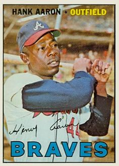 6d562b5acc 250 Hank Aaron 1967 Topps Major League, Minor League Baseball, Braves  Baseball, Baseball