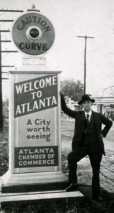 """""""Welcome to Atlanta"""" sign erected in 1930."""