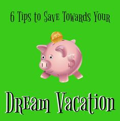 6 Tips to Help You Save Towards Your Dream Vacation http://anopensuitcase.com/6-tips-save-towards-dream-vacation/ #Travel #FamilyTravel