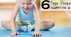 6 yoga poses toddlers can do fb