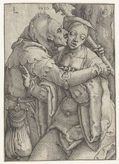 De nar en de jonge vrouw, Lucas van Leyden, 1520 Old rich man ask to young woman Do you love me? she says. Ohh yes I love your disgusting face and body, not your money.