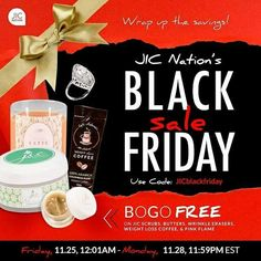 """YOU GUYS! #BlackFriday weekend is right around the corner... literally!!   Starting Friday at 12:01AM, use the code """"JICblackfriday"""" and buy one get one free on our #CafeNaturals #WeightLossCoffee, #JICNaturals #BodyButters and Face and #BodyScrubs, JIC Naturals #WrinkleEraser, and #PinkFlame #Candles and #Tarts!!  Who is excited???!!! WE ARE!  www.DiscoverJICWithKelsey.com"""