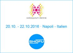 SHOFU Dental Blog: Colloquium Dental · Napoli - Italien