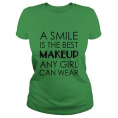 A smile is the best makeup any girl can wear T-Shirts  #gift #ideas #Popular #Everything #Videos #Shop #Animals #pets #Architecture #Art #Cars #motorcycles #Celebrities #DIY #crafts #Design #Education #Entertainment #Food #drink #Gardening #Geek #Hair #beauty #Health #fitness #History #Holidays #events #Home decor #Humor #Illustrations #posters #Kids #parenting #Men #Outdoors #Photography #Products #Quotes #Science #nature #Sports #Tattoos #Technology #Travel #Weddings #Women