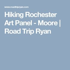Hiking Rochester Art Panel - Moore | Road Trip Ryan