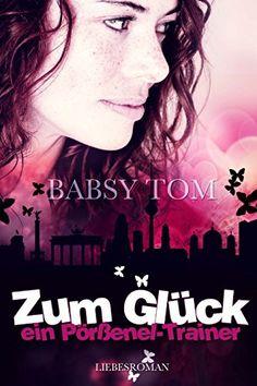 """Zum Glück ein """"Pörßenel-Trainer"""" von Babsy Tom"""