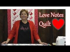 ▶ The Love Notes Quilt - A Quick Quilting Project - YouTube