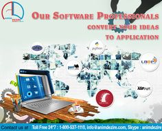 Our software professionals converts your ideas to application.