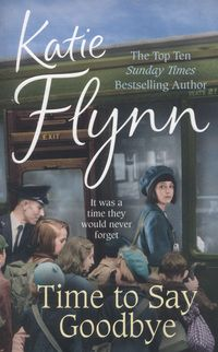 Katie Flynn 'Time to Say Goodbye' (Paperback)