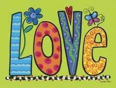 Love ~ Fine-Art Print - Love Art Prints and Posters - Love and Romance Pictures Word Art, Mundo Hippie, Posca, Paint Party, Art Plastique, Doodle Art, Peace And Love, Painted Rocks, Art Projects