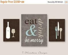 ON SALE Eat Drink and Be Merry Modern Kitchen by 7WondersDesign