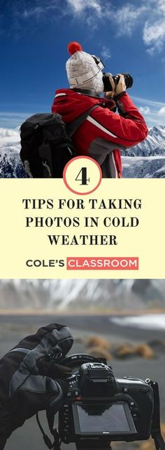 Winter Photography Tips: 4 Tips for Taking Photos in Cold Weather Learn more at: https://www.colesclassroom.com/4-tips-taking-photos-cold-weather/