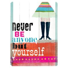 Be Yourself Wall Decor  at Joss and Main