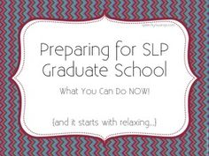 Preparing for SLP Graduate School - Pinned by @PediaStaff – Please Visit  ht.ly/63sNt for all our pediatric therapy pins