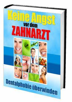 Keine Angst vorm Zahnarzt - Dentalphobie überwinden + Kartenlegen kostenlos