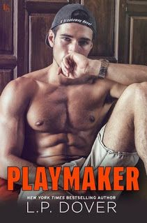 The Struggle is Real!: Playmaker by L.P. Dover