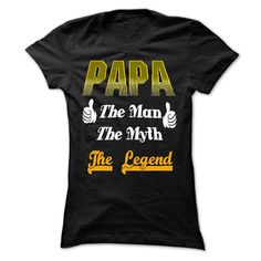 (Top Tshirt Popular) Papa The Man The Myth The Legend [TShirt 2016] Hoodies, Funny Tee Shirts