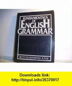 English grammar in use with answers and cd rom 9780521189392 fundamentals of english grammar 9780133385007 betty schrampfer azar isbn 10 0133385000 fandeluxe Image collections