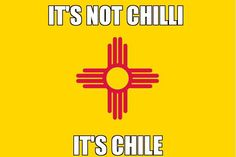 In New Mexico we say Chile :)