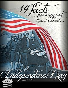 14 Fun and Forgotten Facts About the Fourth of July - Slideshow highlighting some of the lesser known facts about the 4th of July and other interesting tidbits.