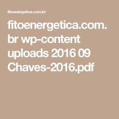 fitoenergetica.com.br wp-content uploads 2016 09 Chaves-2016.pdf