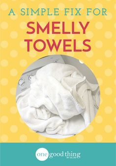 "I've noticed that ""smelly towels"" is a subject that is pinned a lot on Pinterest, and lately I've been receiving emails asking about this as well. This leads me to believe it's a pretty big problem. S"