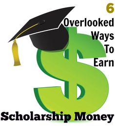 6 Overlooked Ways To Earn Scholarship Money. #frugal #frugalliving #blog http://www.mrsjanuary.com/