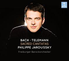 Bach – Telemann: Sacred Cantatas - Philippe Jaroussky
