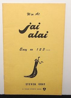 RARE 1978 Jai-Alai Betting Pamphlet - Win At Jai alai - Easy as 1 2 3 .. .. .. | eBay