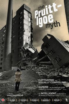 """The Pruitt-Igoe Myth"" very interesting documentary referencing the environmental psychology and detriment of high-rise buildings"
