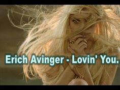 Erich Avinger   Lovin' You
