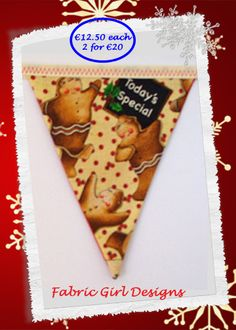 www.facebook.com/fabricgirldesigns Gingerbread men bunting. 1.5 meters length, 100% cotton, fully lined, matching Christmas stockings available.