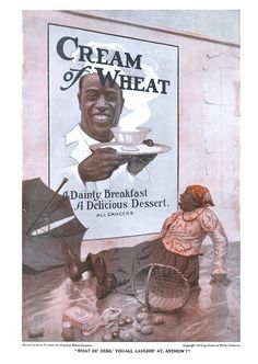 Vintage Cream of Wheat Ad Vintage Signs, Vintage Postcards, Vintage Ads, Vintage Black, Minstrel Show, Old Advertisements, Postcard Art, Black History Facts, Vintage