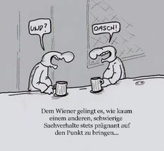 Wien in Cartoons Languages Online, Faith In Humanity Restored, Haha, Writing, Humor, Funny, Cartoons, Gaudi, Weird