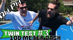 Twin Test #3 - 100 Meter Dash