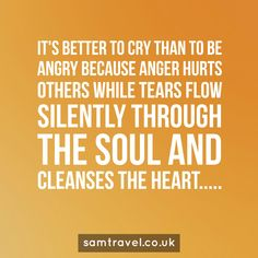 It's better to cry  than to be angry  because anger hurts  Others while tears flow silently through the soul and cleanses the heart.....  #islam #muslim #islamic #islamicquotes #islamicreminder #muslimah #muslims #muslimquotes #allah #muhammad #muhammadsaw #quran #instaislam #pray #ummah #muhammed #instagood #prayer