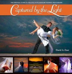 Captured by the Light: The Essential Guide to Creating Extraordinary Wedding Photography by David Ziser, http://www.amazon.com/dp/0321646878/ref=cm_sw_r_pi_dp_1-qbsb03HEQAY