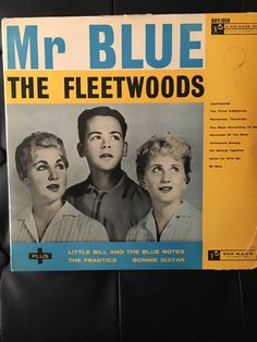 A personal favourite from my Etsy shop https://www.etsy.com/uk/listing/512384937/the-fleetwoods-mr-blue-original-vinyl