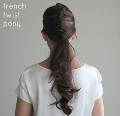 Hair How-to: French Twist Pony