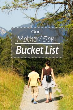 Our Mother/Son Bucket List | Creating life as you go... My son is 9 years old going on 30 I swear. I made this list of mother and son bucket list ideas to keep us close and keep the adventures going!
